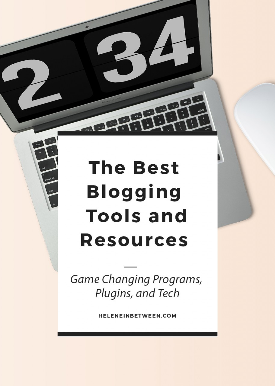The Best Blogging Tools and Resources