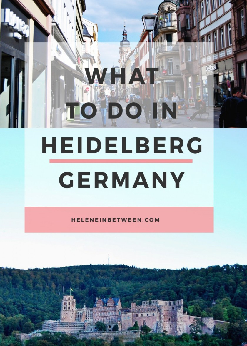 What to do in Heidelberg Germany - your full guide on everything to see, do, eat, and explore!