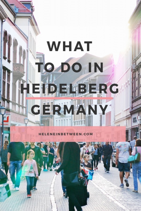 What to Do in Heidelberg, Germany