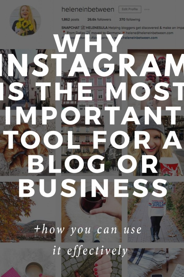 Why Instagram is the Most Important Tool for a Blog or Business