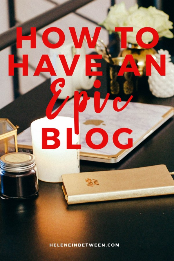How to Have an Epic Blog in 2017 (+ Link Up Announcement)
