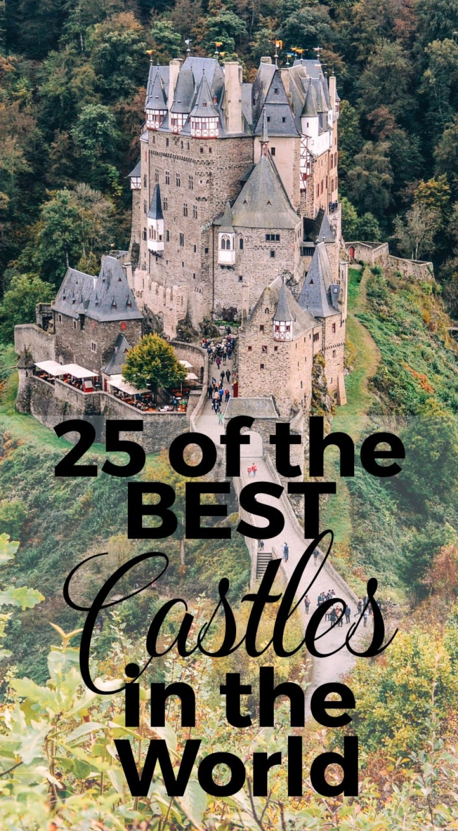 25 of The Best Castles in the World - full guide to the castles
