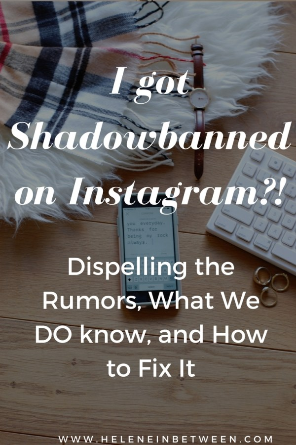 I Got Shadowbanned By Instagram?! Dispelling the Rumors, What We DO know, and How to Fix It