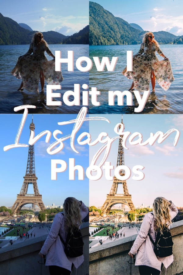 How I Edit Instagram Photos