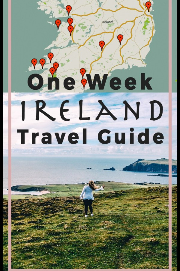 One Week Ireland Travel Guide