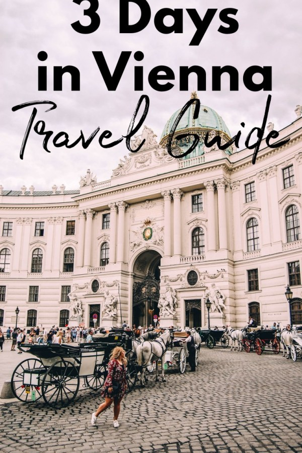 3 Days in Vienna Travel Guide