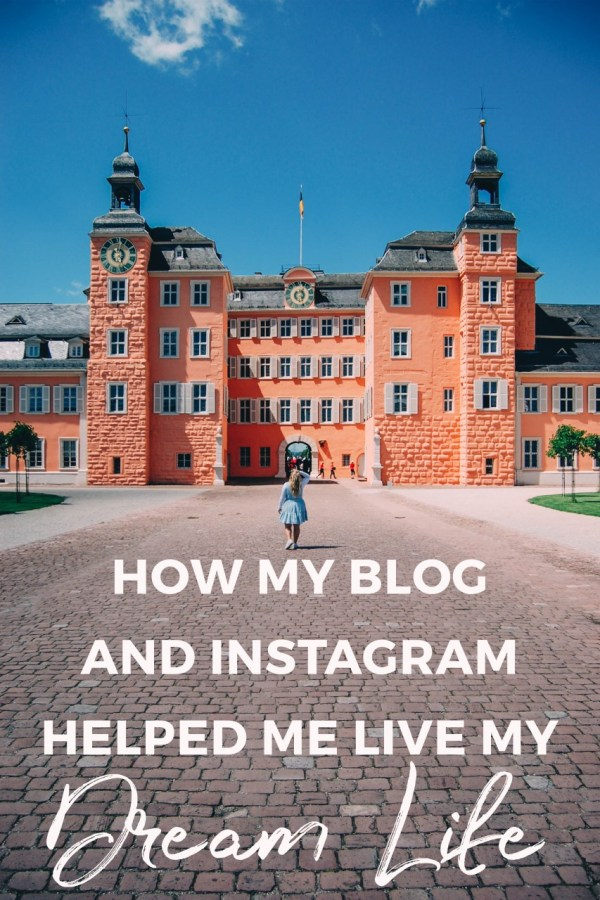 How My Blog and Instagram Helped me Live my Dream