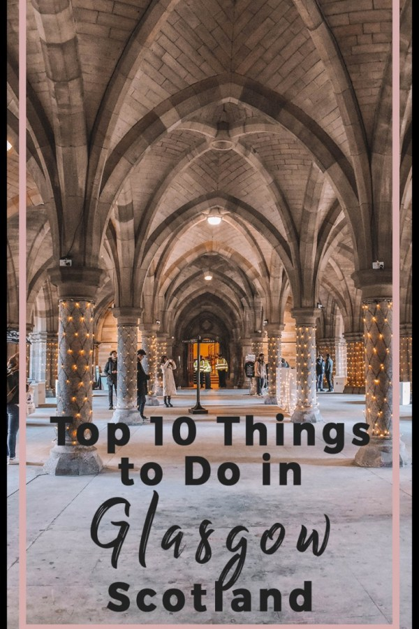 Top 10 Things to Do in Glasgow, Scotland