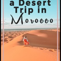 How to Plan a Desert Trip in Morocco