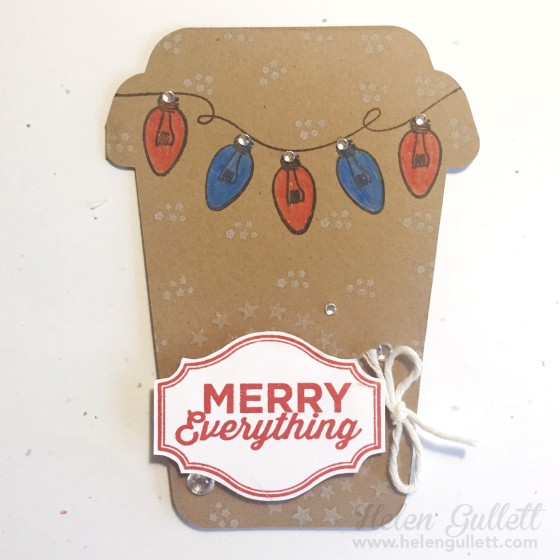 Merry Everything | Coffee Cup Card www.helengullett.com | Free Cutting File from 17Turtles #ctmh #sotmoctober #christmascard #diecutting #silhouettecameo #freecuttingfile #handmadecard #cardmaking