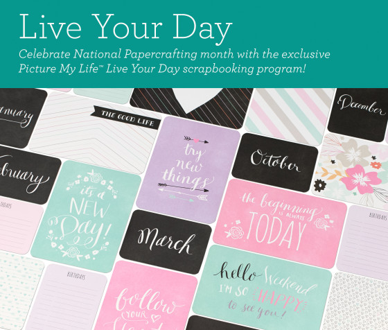 2016 National Papercrafting Month Special: Live Your Day