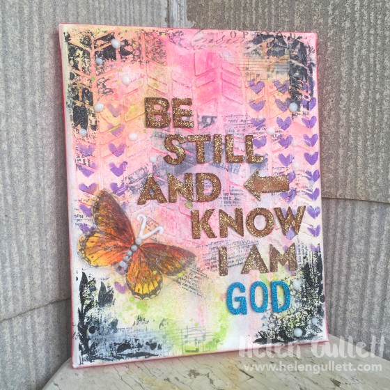 Mixed Media Canvas: Be Still And Know I Am God