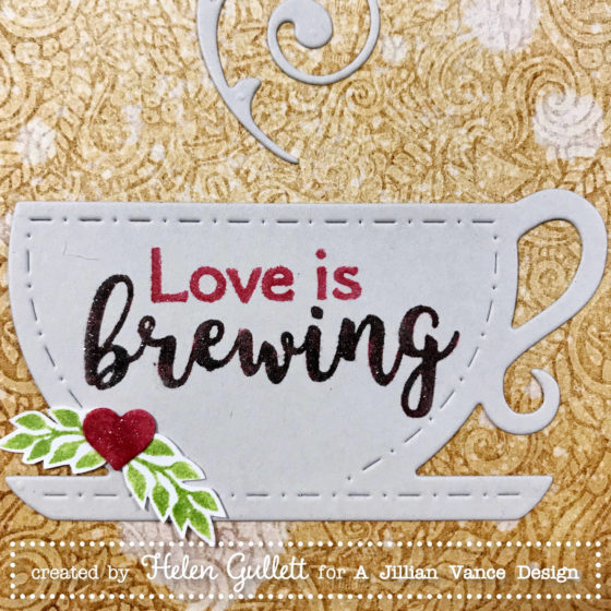 A Jillian Vance Design Love Is Brewing - Living My Given Life