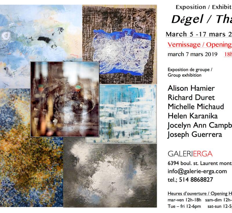 Dégel / Thaw:  A Group show