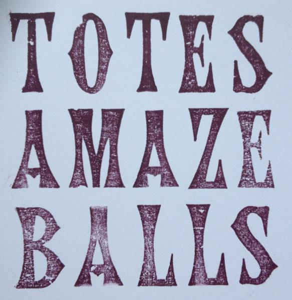 Letterpress Card – Totes Amaze Balls