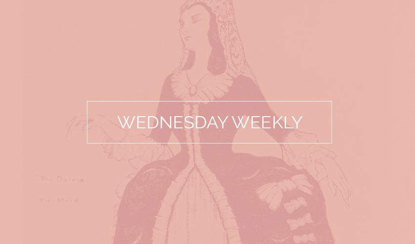 Wednesday Weekly