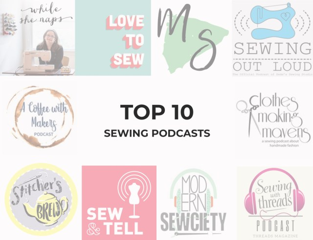 Top 10 Sewing Podcasts