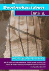Doorbroken taboes, boek over seksueel misbruik door Lana B