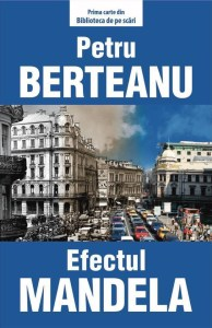 Petre Berteanu - Efectul Mandela
