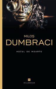 Hotul-de-moarte-Milos-Dumbraci