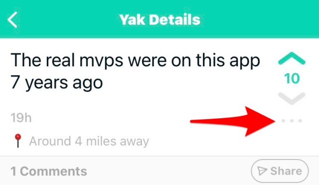 Tap the three gray dots to report a Yik Yak.