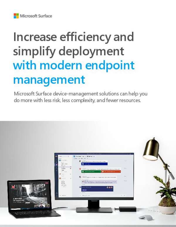 Increase efficiency and simplify deployment with modern endpoint management