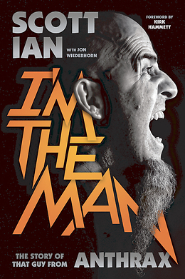 Scott Ian - I'm the Man