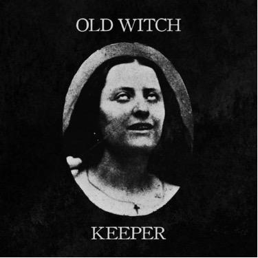Old Witch / Keeper split
