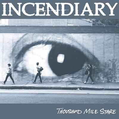 Incendiary - Thousand Mile Stare album cover