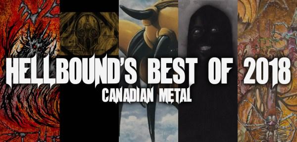 Hellbound's Best Canadian Metal of 2018