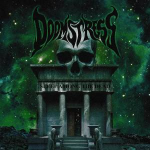 Doomstress – Sleep Among the Dead