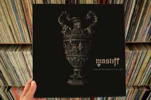 Mastiff – Leave Me The Ashes Of The Earth LP