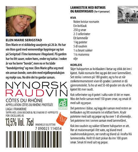 Elen Marie på 26 år driv den verneverdige familiegarden på Serigstad i Time kommune i Rogaland på fabelaktig vis, og tek vare på både kultur og kvalitet med ein eineståande integritet, slik at alle som er glad i god mat kan finne nydeleg lammekjøt i butikken.