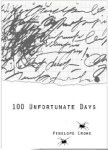 100 Unfortunate Days