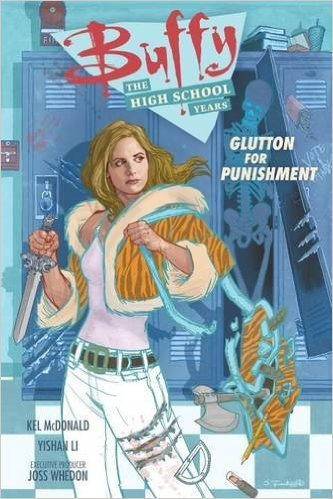 Buffy: The High School Years: Glutton for Punishment – Graphic Novel Review