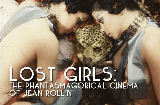 Pre-Sales Now Launched for 'Lost Girls: Phantasmagorical Cinema of Jean Rollin' on Indiegogo!