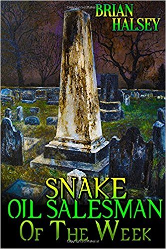 Snake Oil Salesman of the Week – Book Review
