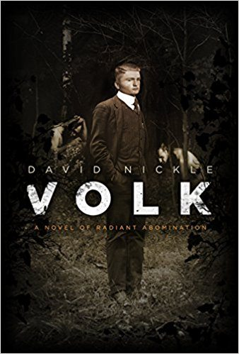 Volk: A Novel of Radiant Abomination – Book Review
