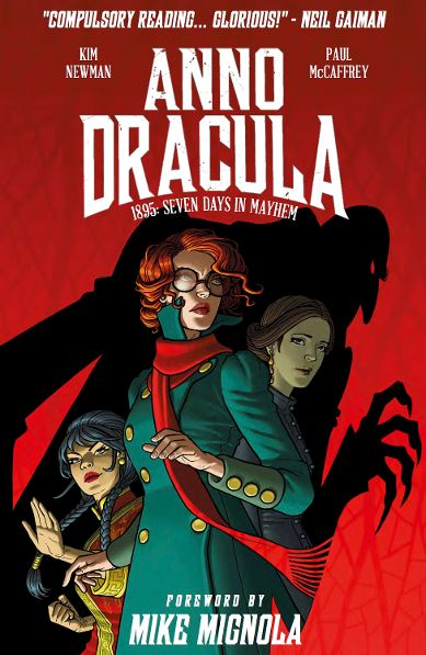 Praised by Neil Gaiman and Mike Mignola! Kim Newman's 'Anno Dracula' Graphic Novel Available Soon!