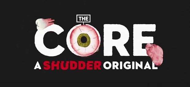 Can't Get Enough Horror Talk? You'll Want to Check Out Shudder's 'The Core!'