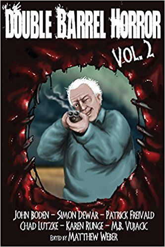 Double Barrel Horror Vol. 2 – Book Review