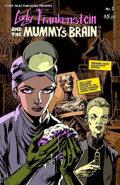Everyone is Going to Want to Read 'Lady Frankenstein and The Mummy's Brain'