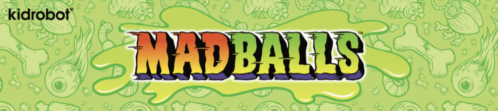 Get Ready for More Madballs!