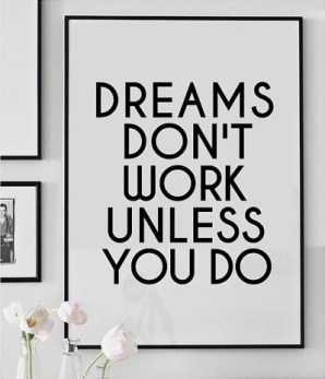 Poster Inspirant - Etsy - Dreams Don't Work Unless You Do
