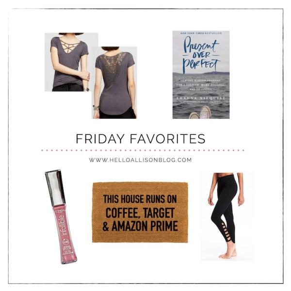 Friday Favorites | helloallisonblog.com