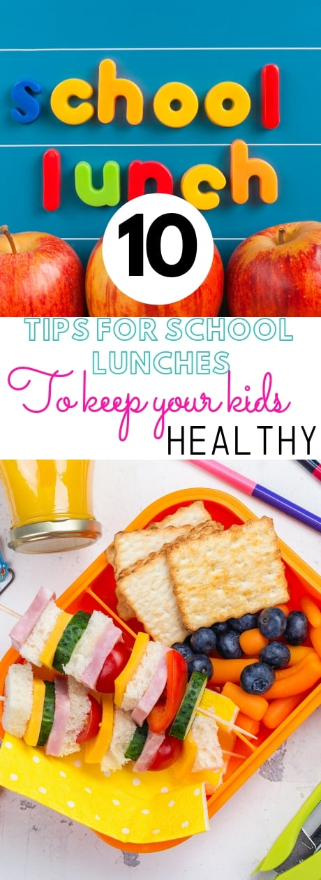 10 Tips for school lunches to keep your kids healthy. A recent study showed that 10 percent of parents surveyed said they've had a child get sick from spoiled or contaminated food, so you want to be sure that you're packing a lunch that's healthy and stays that way. #school #schoollunch #kidseating