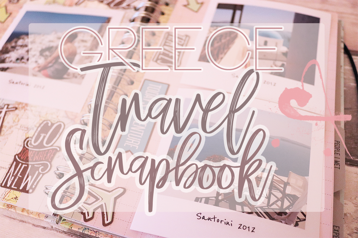 Greece Travel Scrapbook