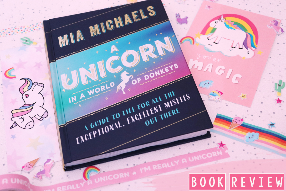 A Unicorn In A World Of Donkeys: Book Review