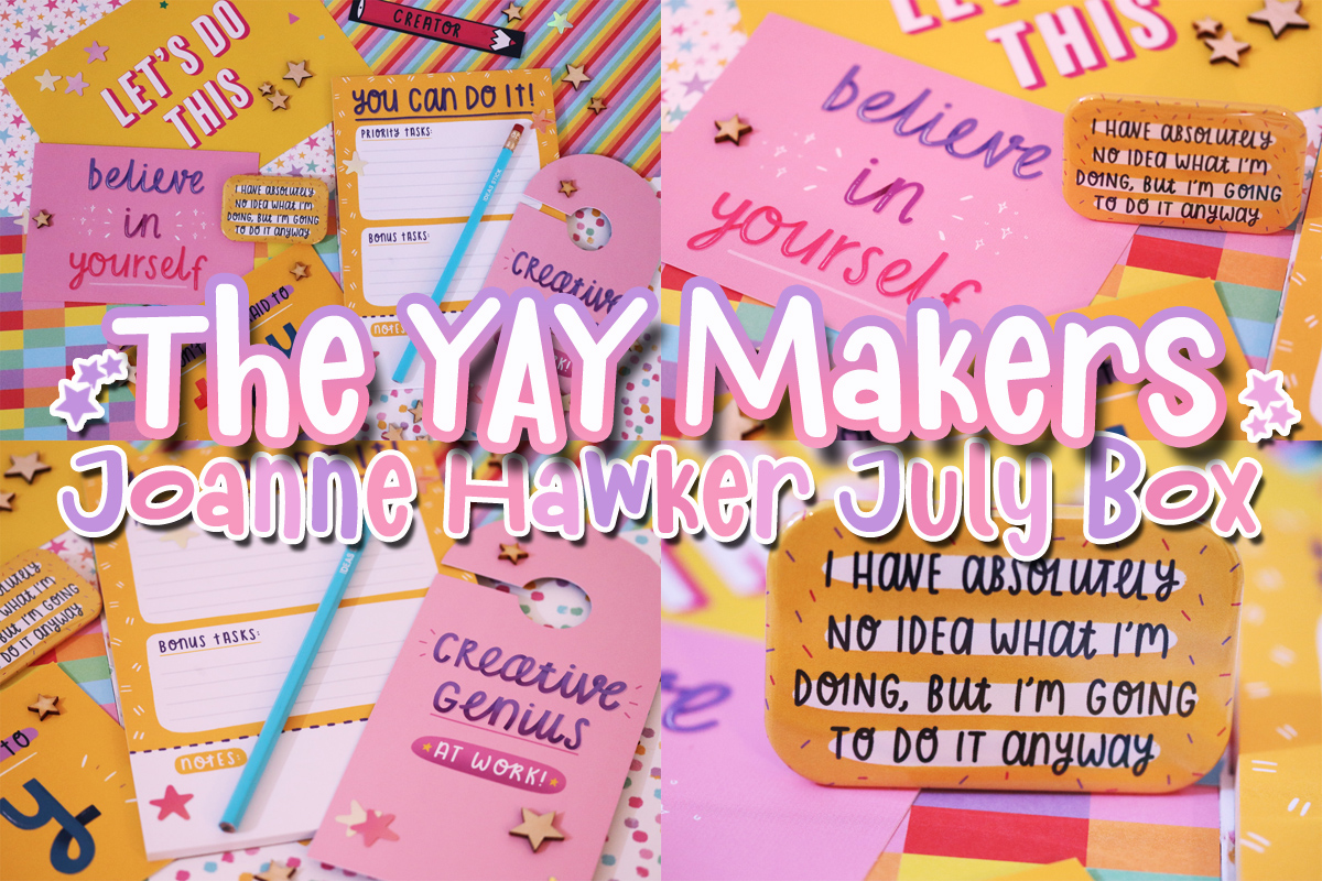 The YAY Makers: Joanne Hawker July Box