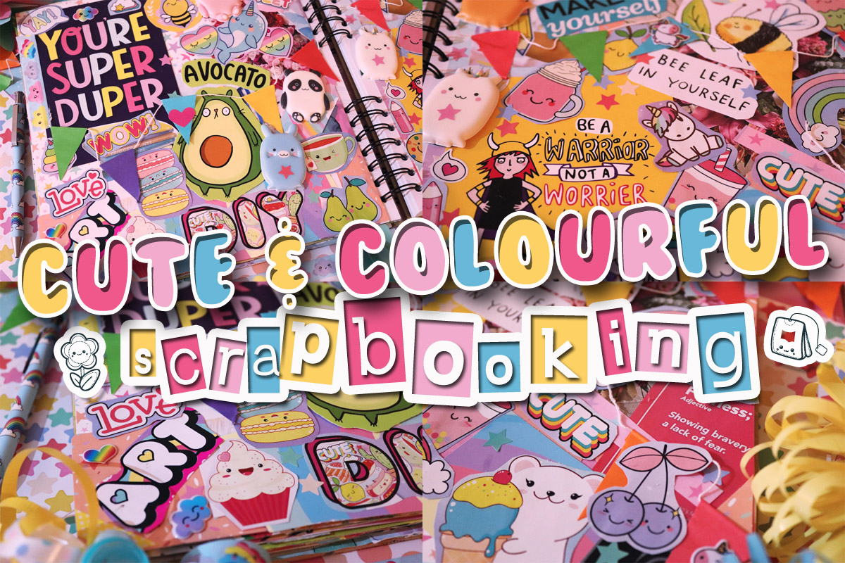Cute & Colourful Scrapbooking